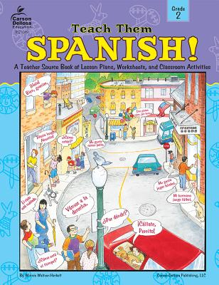 Teach Them Spanish!, Grade 2 - Waltzer-Hackett, Winnie