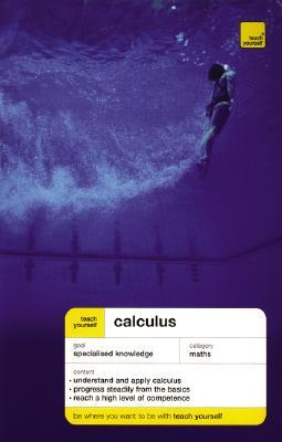 Teach Yourself Calculus - Neill, Hugh, and Abbott, P, and Neill Hugh