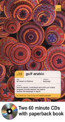 Teach Yourself Gulf Arabic Complete Course Package (Book + 2cds) - Smart, Jack, and Altorfer, Frances, and Smart Jack