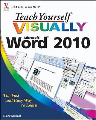 Teach Yourself Visually Word 2010 - Marmel, Elaine