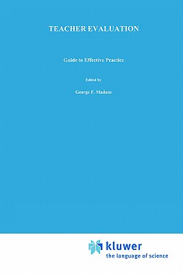 Teacher Evaluation: Guide to Effective Practice - Shinkfield, Anthony J, and Stufflebeam, D L
