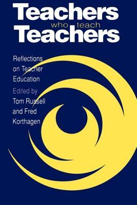 Teachers Who Teach Teachers - Russell, Tom