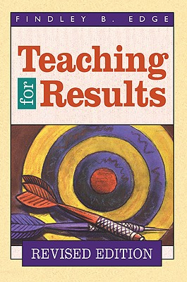 Teaching for Results - Edge, Findley B