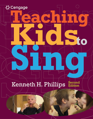 Teaching Kids to Sing - Phillips, Kenneth H