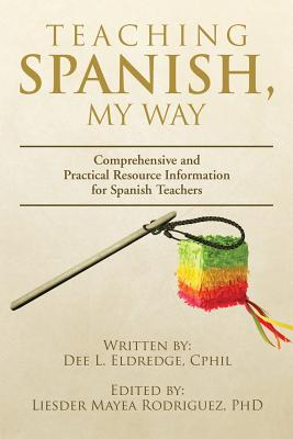 Teaching Spanish - Eldredge, Dee L