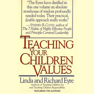 Teaching Your Children Values - Eyre, Linda
