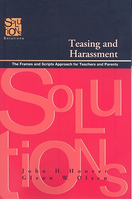 Teasing and Harassment: The Frames and Scripts Approach for Teachers and Parents -