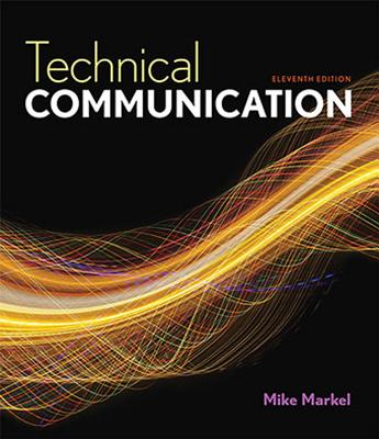 Technical Communication - Markel, Mike, and Markel, Michael H