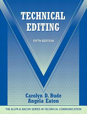 Technical Editing - Rude, Carolyn D., and Eaton, Angela