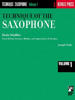 Technique of the Saxophone - Volume 1: Scale Studies - Viola, Joseph