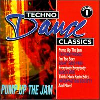 Techno Dance Classics, Vol. 1: Pump up the Jam - Various Artists