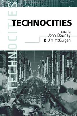 Technocities - Downey, John (Editor)