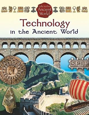 Technology in the Ancient World - Richardson, Hazel Richardson