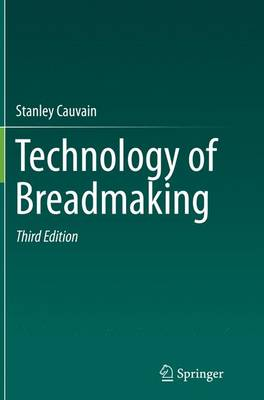 Technology of Breadmaking - Cauvain, Stanley
