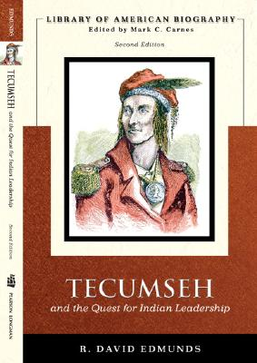Tecumseh and the Quest for Indian Leadership - Edmunds, R David