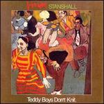 Teddy Boys Don't Knit
