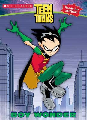 Teen Titans: Boy Wonder - Torres, J