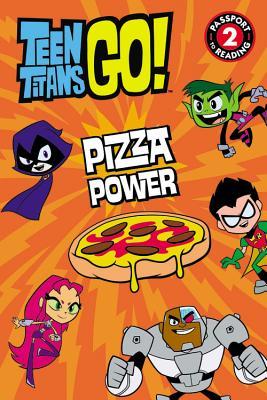 Teen Titans Go!: Pizza Power - Fox, Jennifer