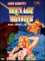 Teenage Monster
