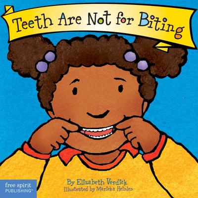 Teeth Are Not for Biting - Verdick, Elizabeth