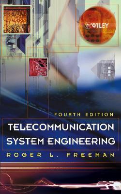 Telecommunication System Engineering - Freeman, Roger L