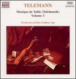 Telemann: Tafelmusik, Vol. 3