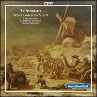Telemann: Wind Concertos, Vol. 8 - Camerata Köln; Hannes Rux (trumpet); Hans-Peter Westermann (oboe); Jörg Schultess (horn); La Stagione Orchestra;...