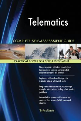 Telematics Complete Self-Assessment Guide - Blokdyk, Gerardus