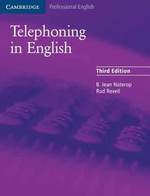 Telephoning in English - Naterop, B Jean, and Revell, Rod
