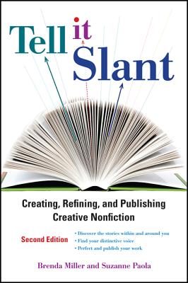 Tell It Slant, Second Edition - Miller, Brenda, and Paola, Suzanne