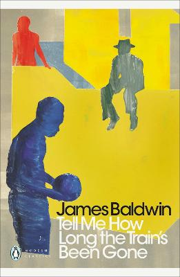 Tell Me How Long the Train's Been Gone - Baldwin, James
