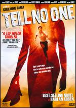 Tell No One - Guillaume Canet