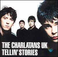 Tellin' Stories - The Charlatans UK