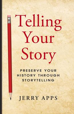 Telling Your Story - Apps, Jerry