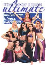 Temple of Jehan: Ultimate Bellydance Fitness Workout