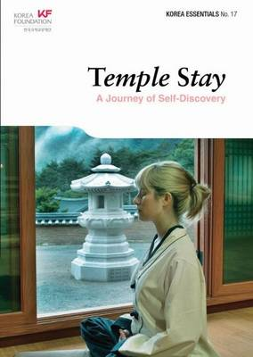 Temple Stay: A Journey of Self-Discovery - Ho-Sung, Choi