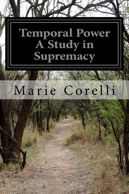 Temporal Power a Study in Supremacy - Corelli, Marie