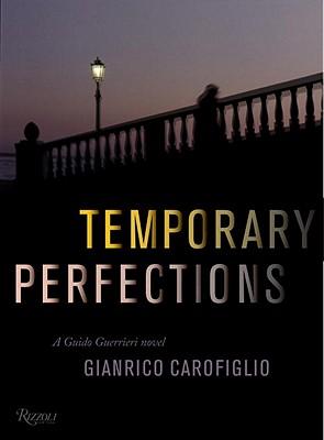 Temporary Perfections - Carofiglio, Gianrico