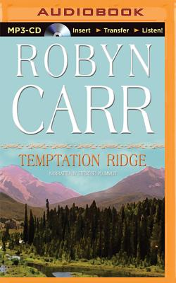 Temptation Ridge - Carr, Robyn, and Plummer, Therese (Read by)