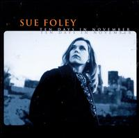 Ten Days in November - Sue Foley