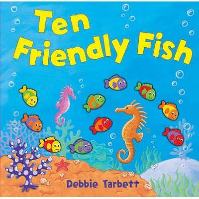Ten Friendly Fish -