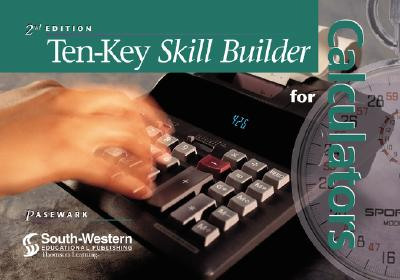Ten-Key Skill Builder for Calculators - Pasewark, William R