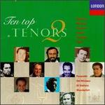 Ten Top Tenors 2