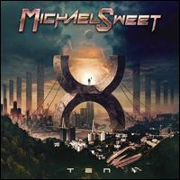 Ten - Michael Sweet