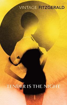 Tender is the Night - Fitzgerald, F. Scott