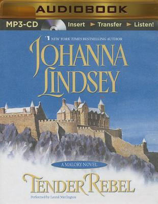 Tender Rebel - Lindsey, Johanna, and Merlington, Laural (Read by)