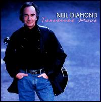 Tennessee Moon - Neil Diamond