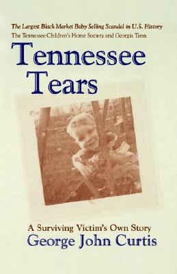 Tennessee Tears - Curtis, George John
