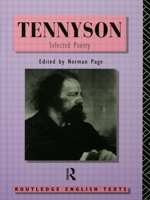 Tennyson: Selected Poetry - Tennyson, Alfred Lord, and Page, Norman, Professor (Editor)