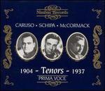 Tenors 1904-1937: Caruso, Schipa, McCormack